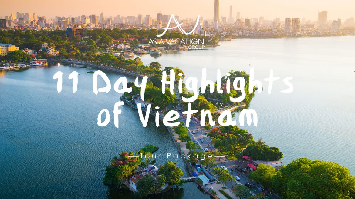 Itinerary Viode 11 Day Highlights of Vietnam offered by Asia Vacation Group